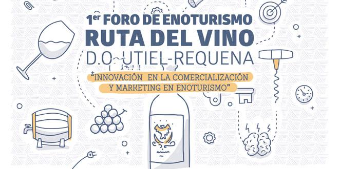 """La Ruta Del Vino D.O. Utiel-Requena organiza el I foro de enoturismo """"Innovación en la comercialización y marketing en Enoturismo"""""""