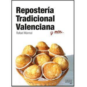 Repostería tradicional Valenciana