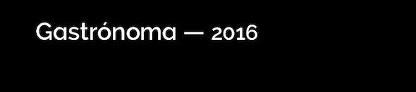 Gastrónoma – 2016 el gran evento de la gastronomía