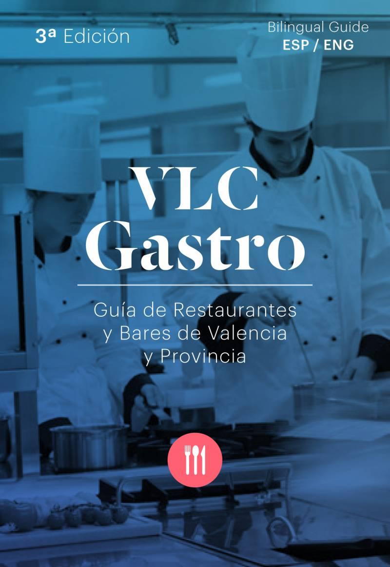La Federación de Hostelería de Valencia publica la tercera edición de la 'Guía Vlc Gastro'