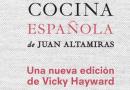 Ariel publica NUEVO ARTE DE LA COCINA ESPAÑOLA, de JUAN ALTAMIRAS. Edición de VICKY HAYWARD