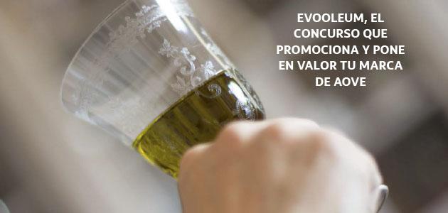 EVOOLEUM 2018, el Concurso Internacional a la Calidad del Aceite de Oliva Virgen Extra